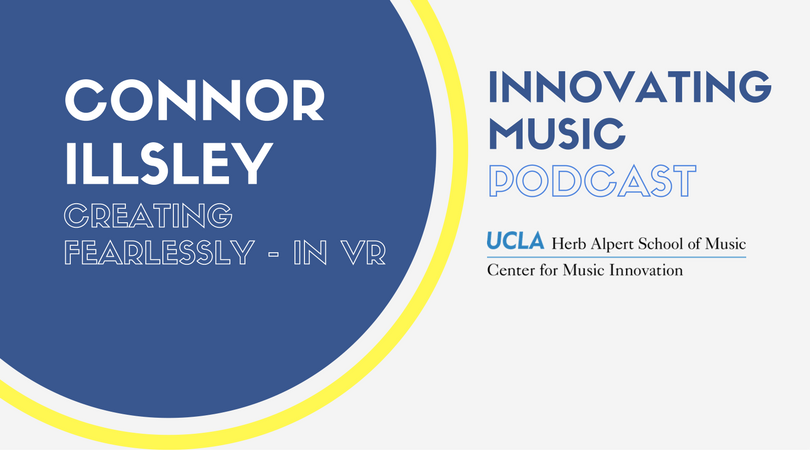 Connor Illsley on Innovating Music